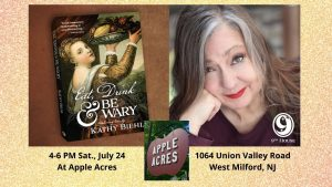 banner with golden background and two images in a dark brown rectangle, one of the cover of the book Eat, Drink & Be Wary   and to the right of that a photo of Kathy Biehl. Between the two photos centered and touching the bottom of the image is a photo of a red wooden sign in the shape of an apple and the letters APPLE ACRES in all caps. To the left of that are the words 4 to 6 PM Sat. July 24 at Apple Acres. To the right of the apple photo are the words 1064 Union Valley Road, West Milford, NJ